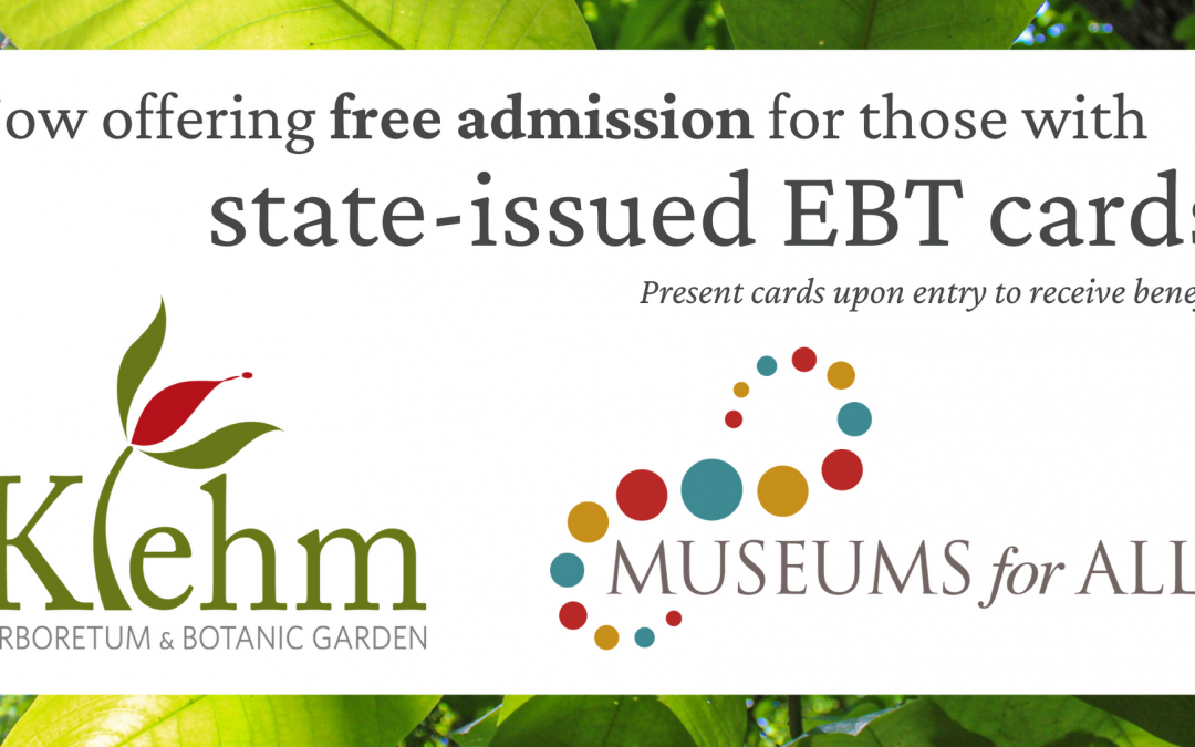 Klehm Arboretum & Botanic Garden Joins Museums For All Initiative